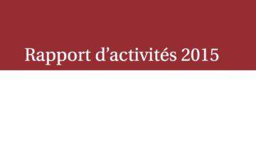 Notre rapport d'activités 2015 est en ligne