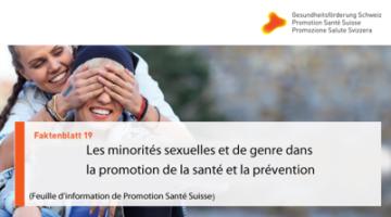Promotion Santé Suisse: «Les minorités sexuelles et de genre dans la promotion de la santé et la prévention»