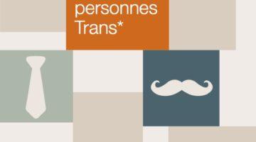 Brochure «Safer sex pour les personnes trans»